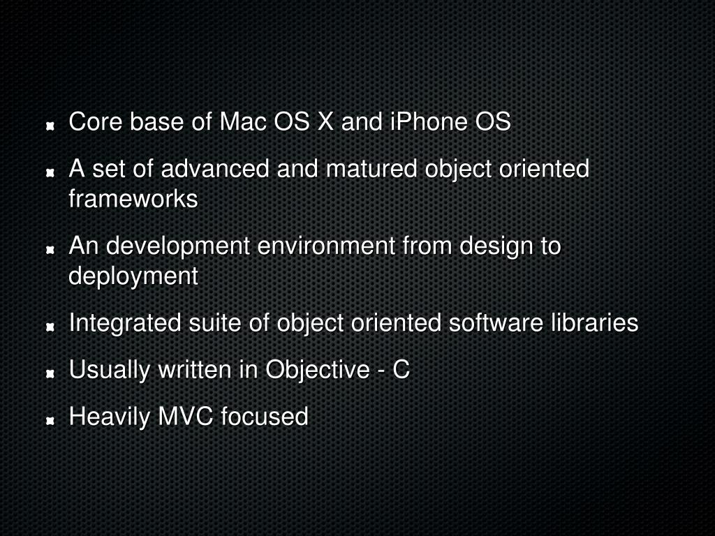 Core base of Mac OS X and iPhone OS