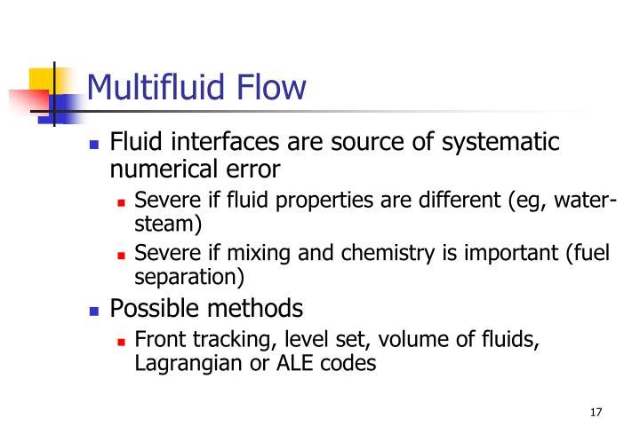 Multifluid Flow