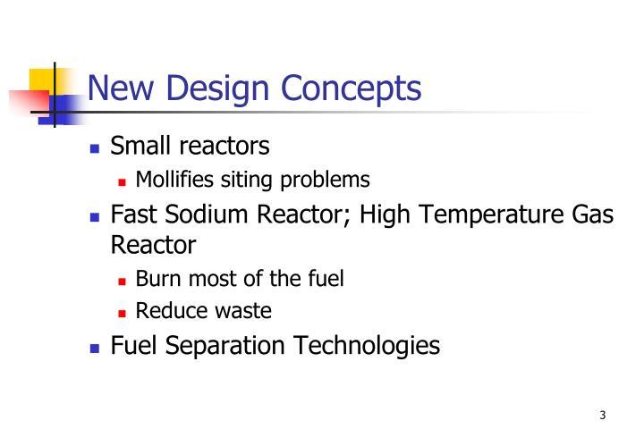 New design concepts
