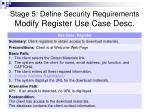 stage 5 define security requirements modify register use case desc