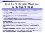step 3 cont d mid weight misuse case circumvent input