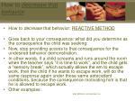 how to decrease that behavior