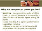 why we use peers peers go first