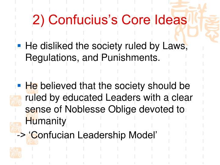 2) Confucius's Core Ideas