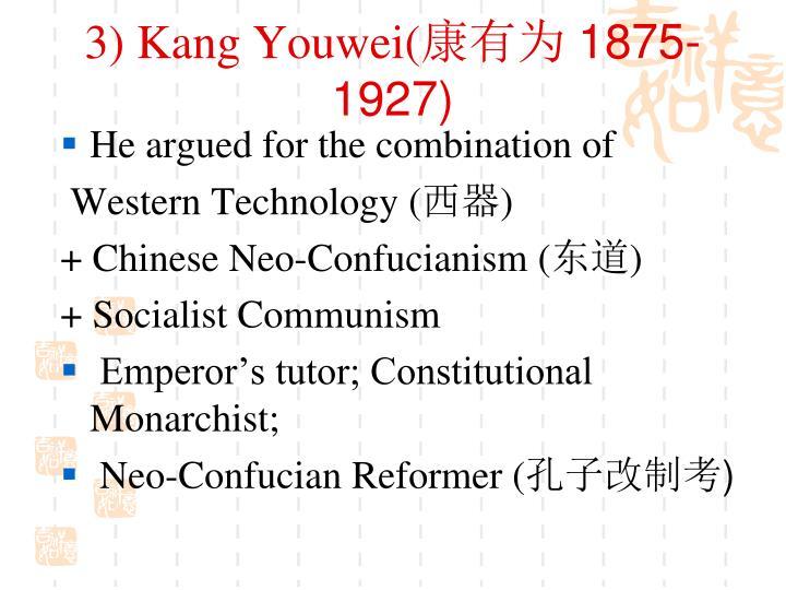 3) Kang Youwei(