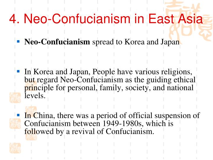 4. Neo-Confucianism in East Asia