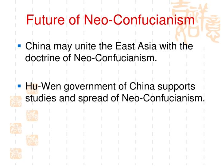 Future of Neo-Confucianism