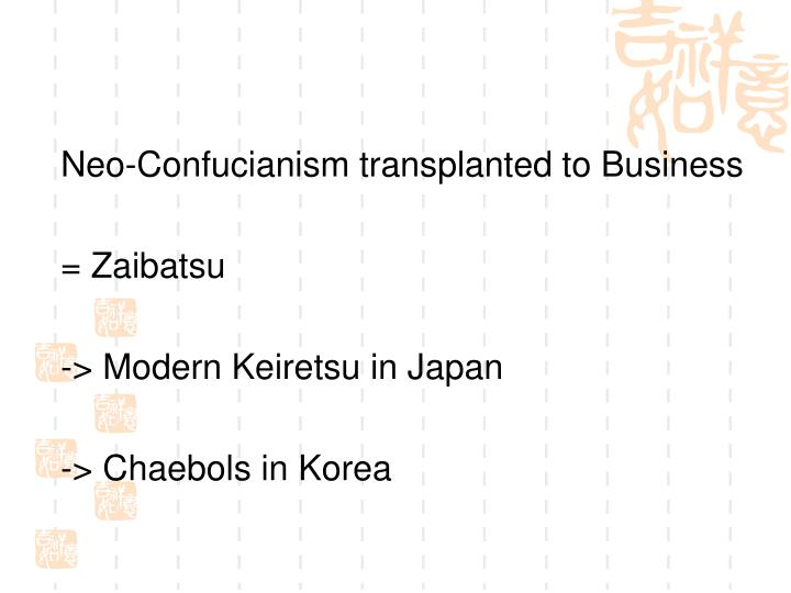 Neo-Confucianism transplanted to Business