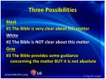 three possibilities
