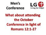 what about attending the october conference in light of romans 12 1 2