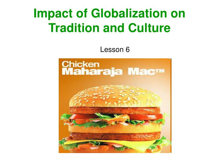 impact of globalization on tradition and culture n.