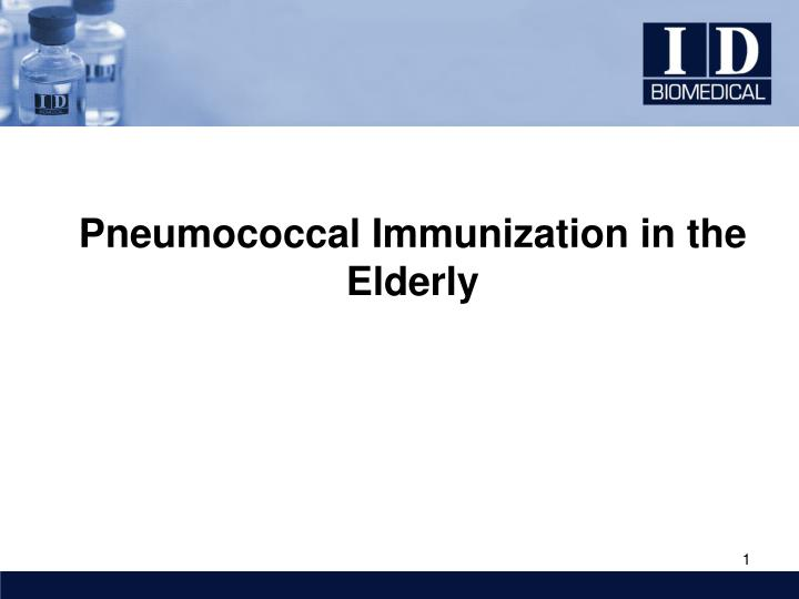 Pneumococcal Immunization in the Elderly