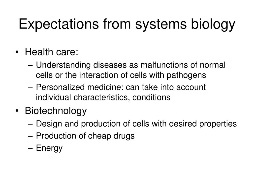 Expectations from systems biology