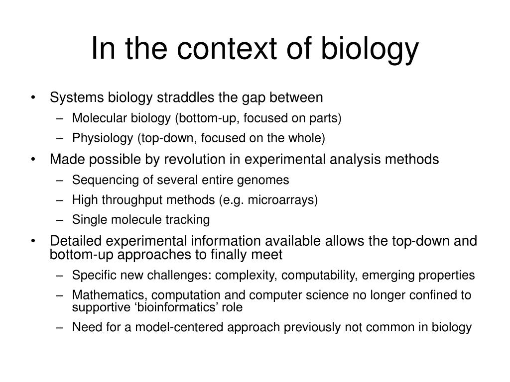In the context of biology