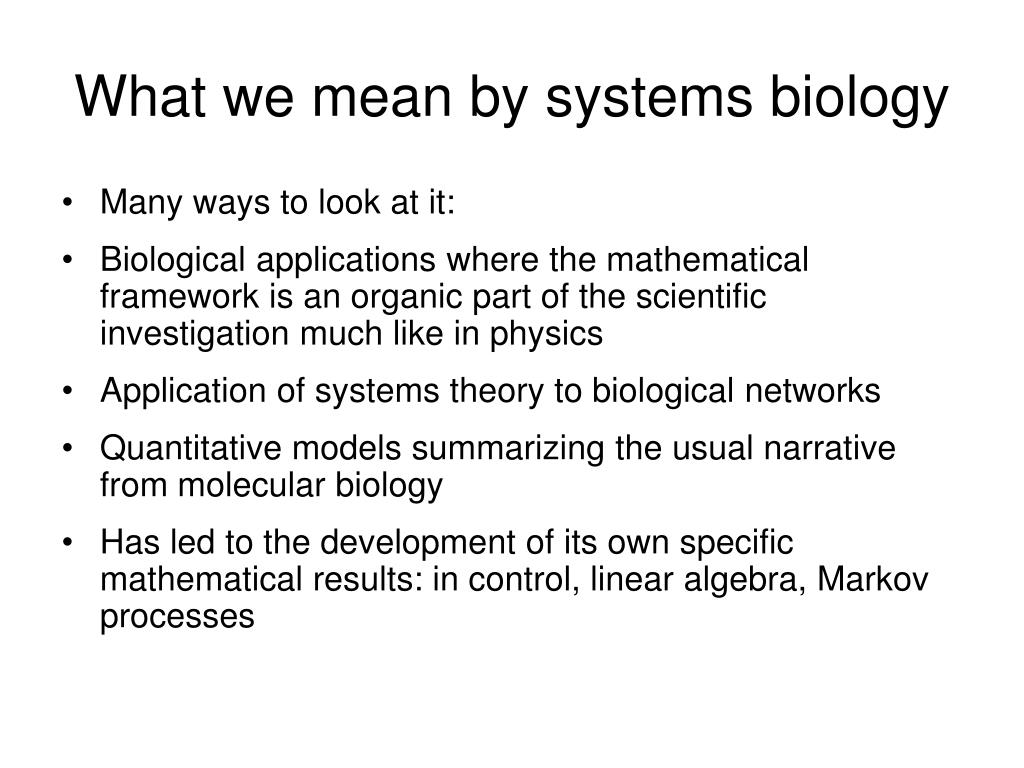 What we mean by systems biology