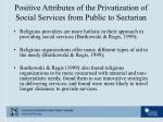 positive attributes of the privatization of social services from public to sectarian10