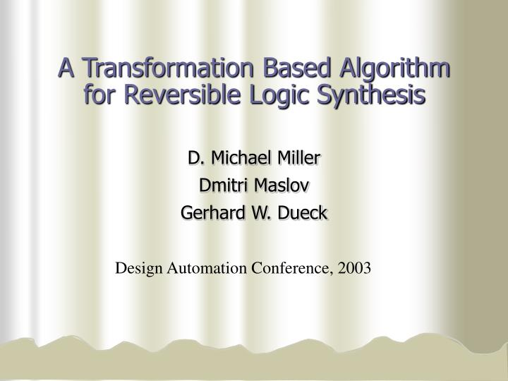 a transformation based algorithm for reversible logic synthesis n.