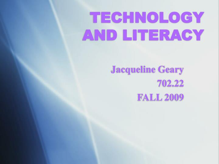 technology and literacy n.