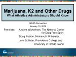 marijuana k2 and other drugs what athletics administrators should know