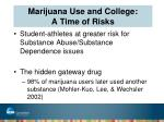 marijuana use and college a time of risks34