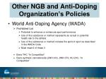 other ngb and anti doping organization s policies