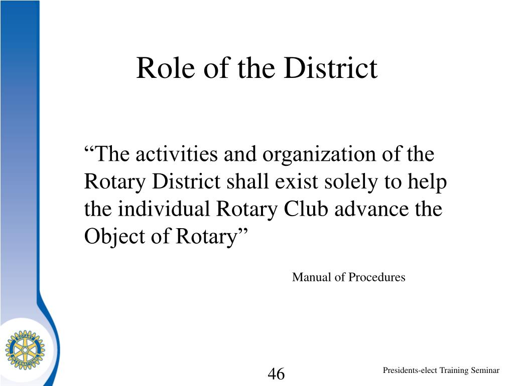Role of the District