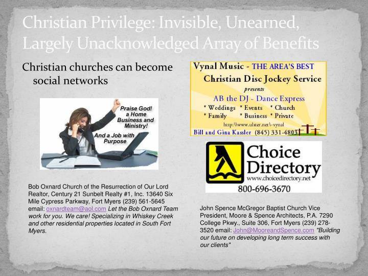 Christian Privilege: Invisible, Unearned, Largely Unacknowledged Array of Benefits