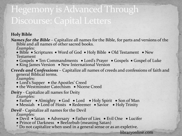 Hegemony is Advanced Through Discourse: Capital Letters