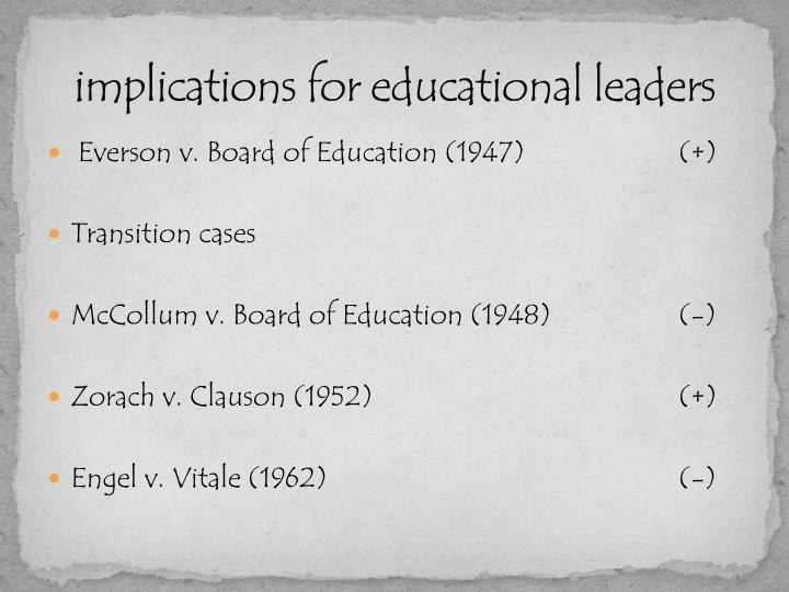 implications for educational leaders