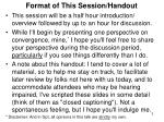 format of this session handout