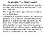 so what do the bills provide