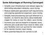 some advantages of running converged