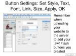 button settings set style text font link size apply ok