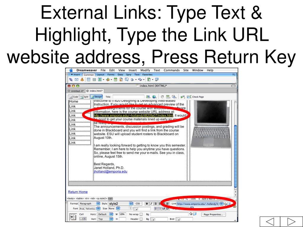 External Links: Type Text & Highlight, Type the Link URL website address, Press Return Key