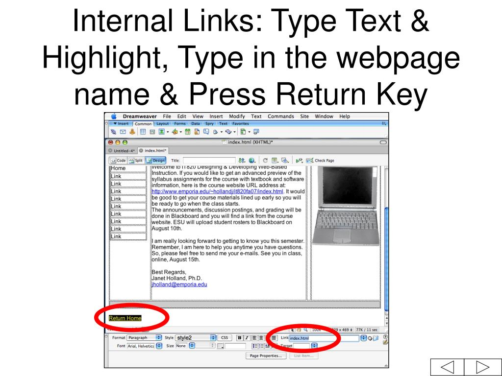 Internal Links: Type Text & Highlight, Type in the webpage name & Press Return Key