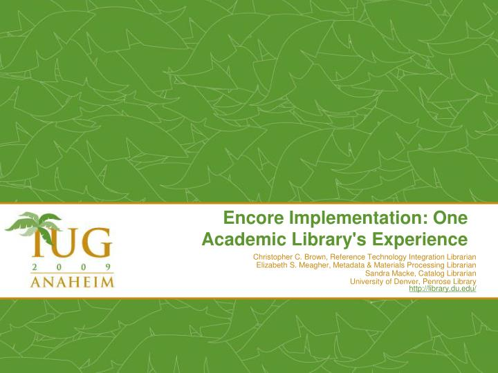 encore implementation one academic library s experience