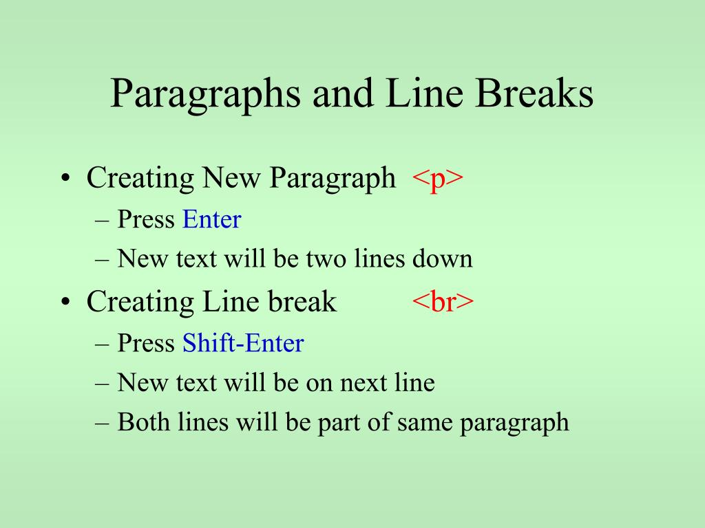 Paragraphs and Line Breaks