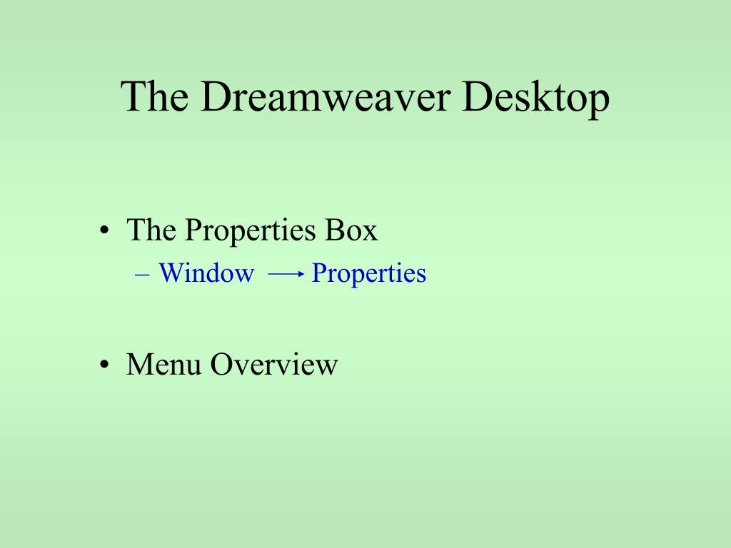 The Dreamweaver Desktop