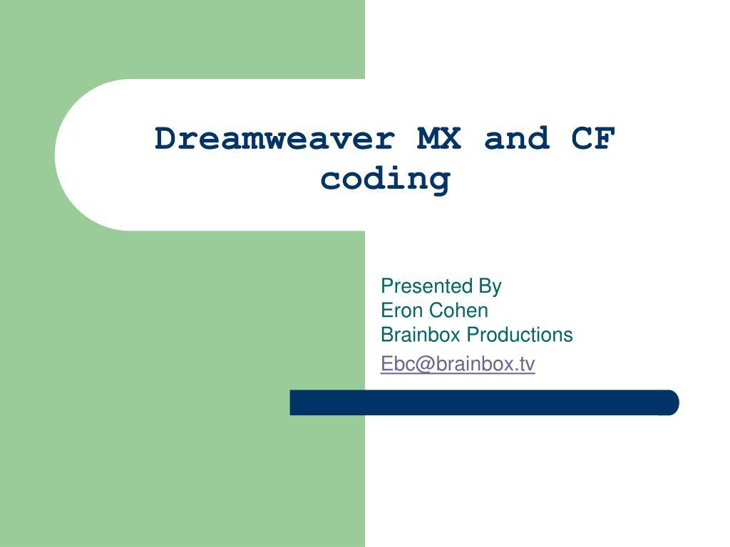 dreamweaver mx and cf coding l.