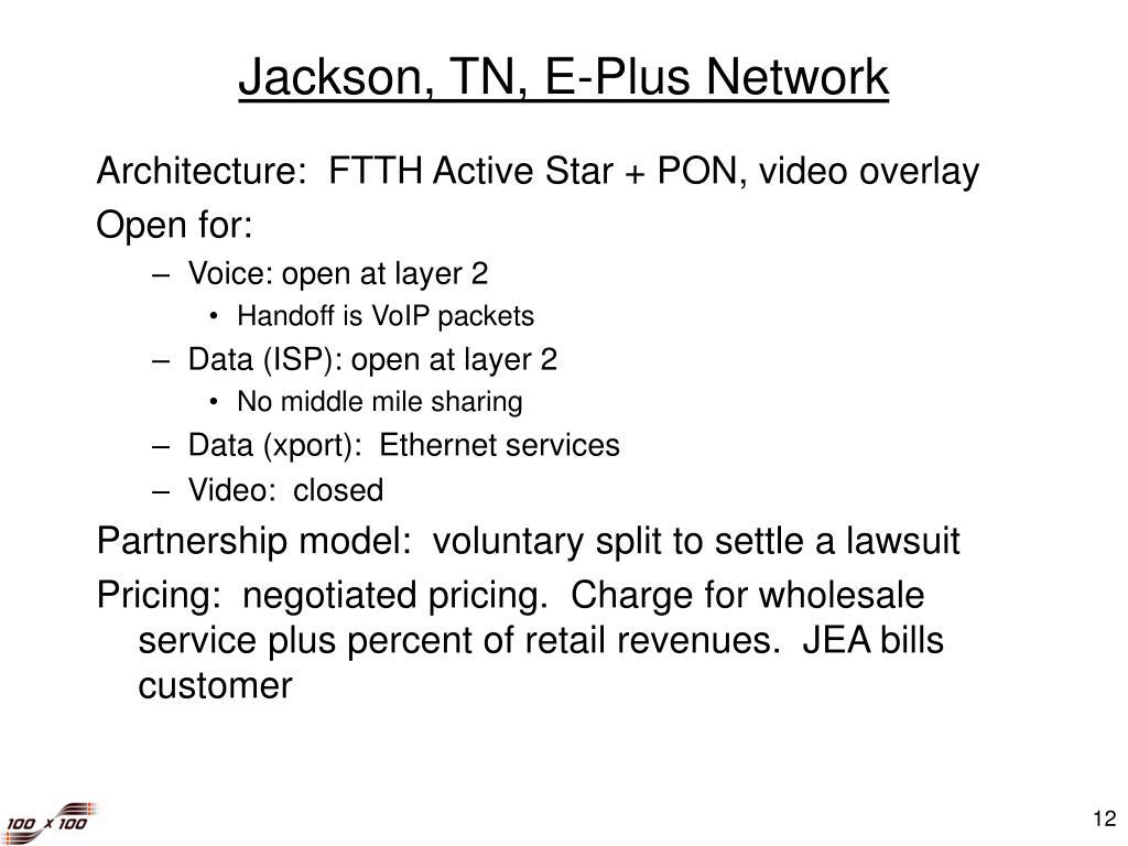 Jackson, TN, E-Plus Network