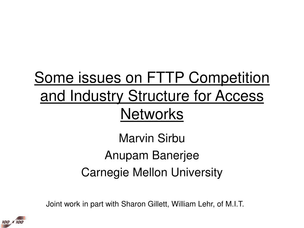 some issues on fttp competition and industry structure for access networks l.