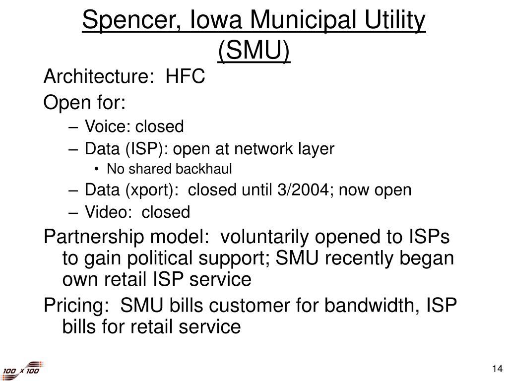 Spencer, Iowa Municipal Utility (SMU)