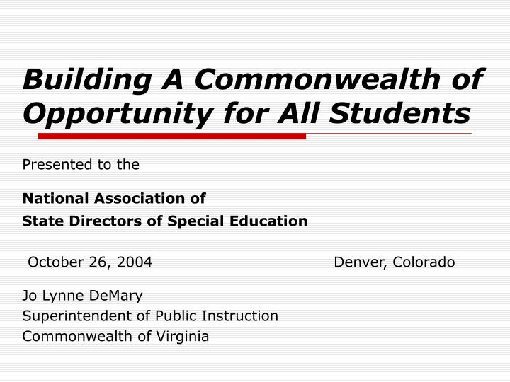 building a commonwealth of opportunity for all students