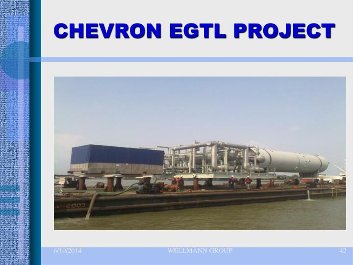 CHEVRON EGTL PROJECT