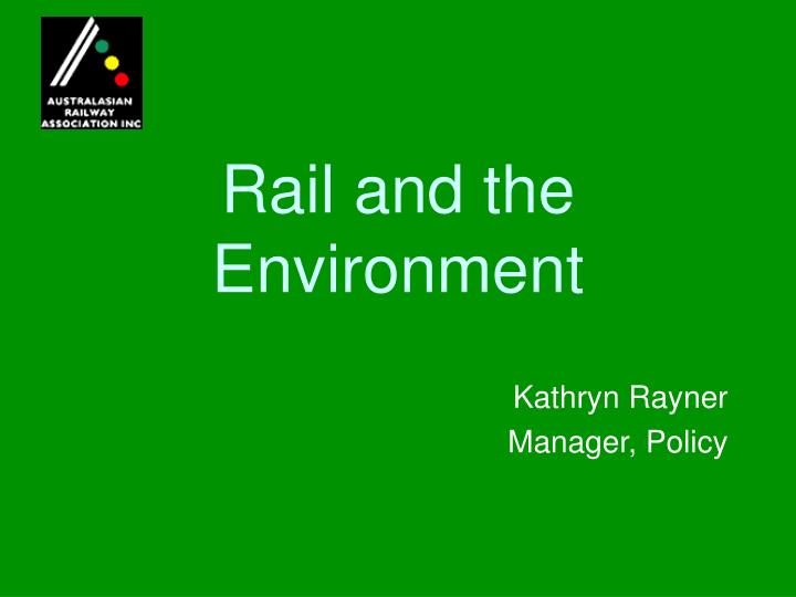 rail and the environment n.