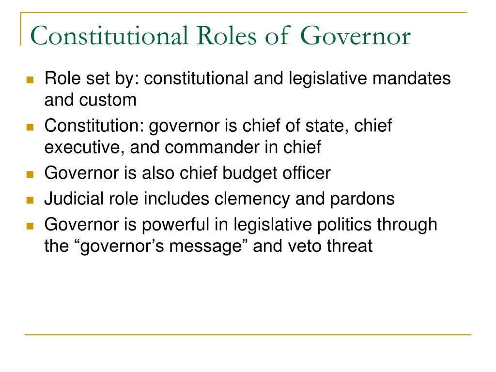 Constitutional Roles of Governor