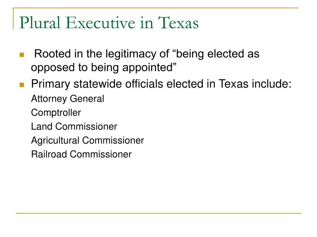 Plural Executive in Texas