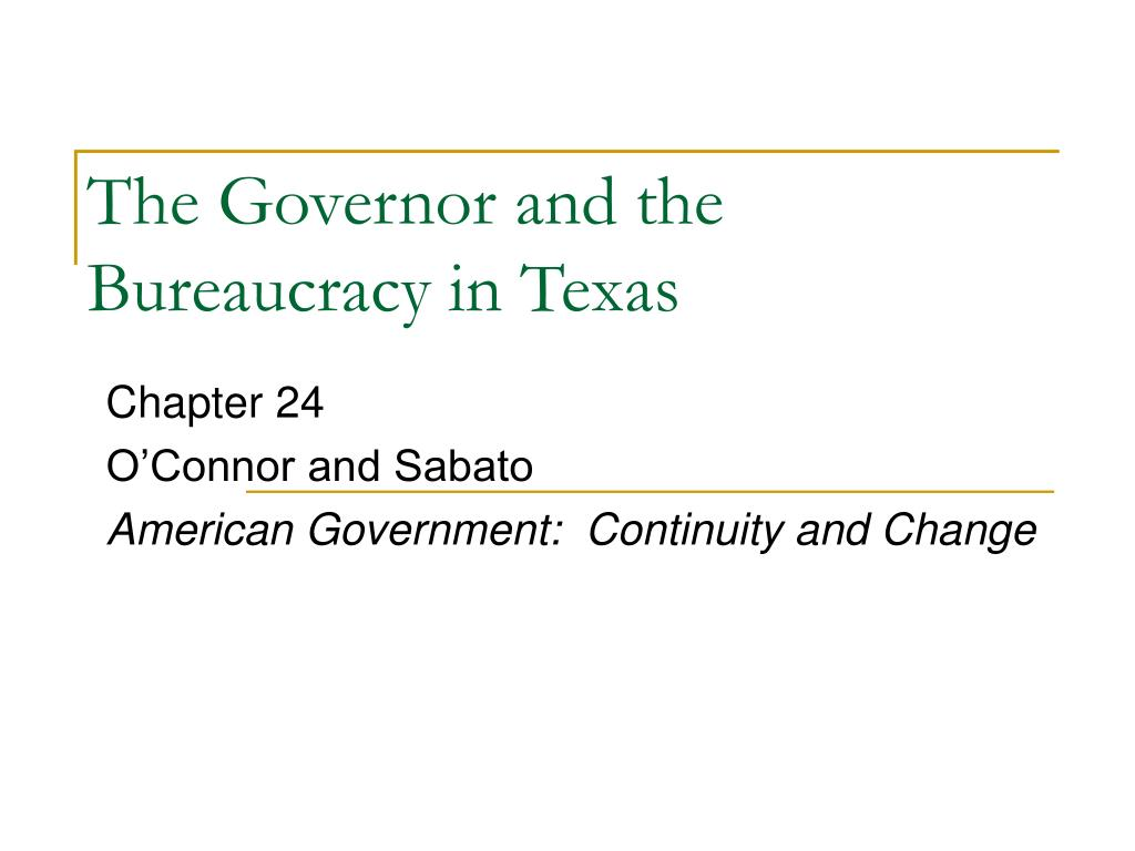 the governor and the bureaucracy in texas l.