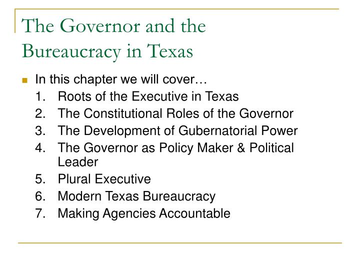 The governor and the bureaucracy in texas2