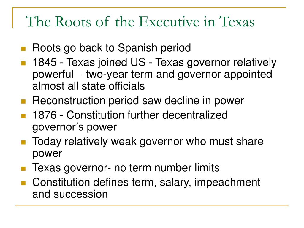 The Roots of the Executive in Texas